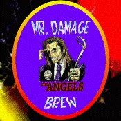 The Angels Mr. Damage Brew