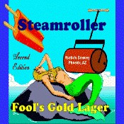 Steamroller Fool's Gold Lager - Second Edition